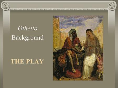 Othello by Shakespeare: Introduction