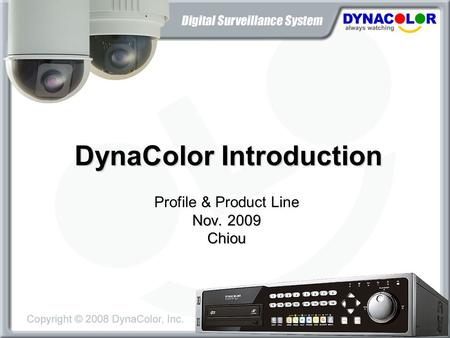 DynaColor Introduction