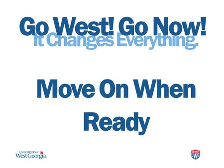 It Changes Everything. Move On When Ready Go West! Go Now!
