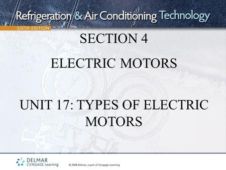 UNIT 17: TYPES OF ELECTRIC MOTORS