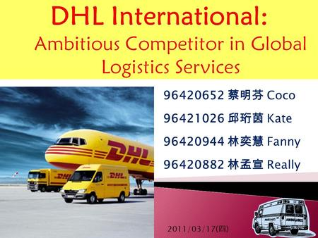 DHL International: Ambitious Competitor in Global Logistics Services