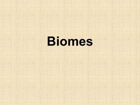 Biomes. The Biosphere is divided into regions called Biomes. Each Biome is occupied by characteristic communities or ecosystems of plants and animals.