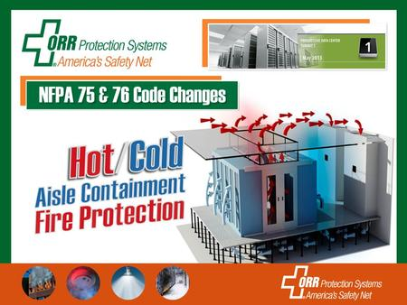 Hot /Cold Aisle Containment  Traditional Data Center/Telco designs are changing significantly!