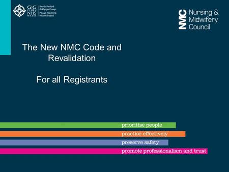 The New NMC Code and Revalidation For all Registrants.