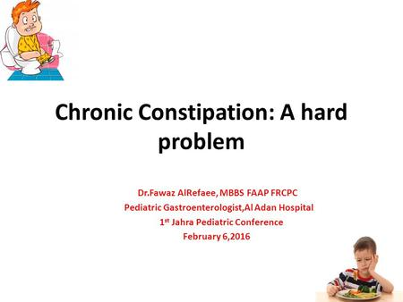 Chronic Constipation: A hard problem