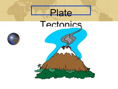 Plate Tectonics EARTH STRUCTURE & HEAT LAYERS OF THE EARTH CRUST MANTLE OUTER CORE INNER CORE.