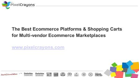The Best Ecommerce Platforms & Shopping Carts for Multi-vendor Ecommerce Marketplaces www.pixelcrayons.com.