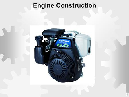 1 Engine Construction. 2  Gasoline engines transform chemical energy of burning fuel into mechanical energy.  A gasoline engine is an internal combustion.