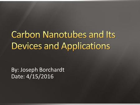 Carbon Nanotubes and Its Devices and Applications