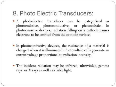 8. Photo Electric Transducers: