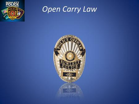 "Open Carry Law. JANUARY 1, 2016 Citizens with a concealed carry license (CHL) will be converted to ""License to Carry Handgun"" and it will be permitted."