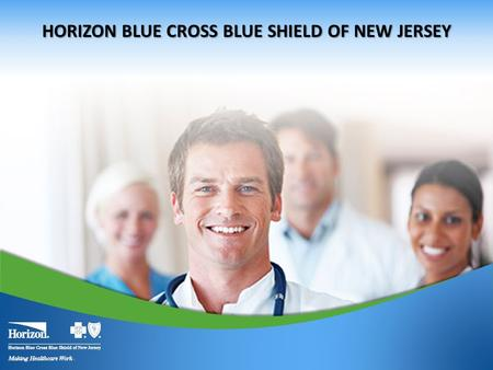 1 HORIZON BLUE CROSS BLUE SHIELD OF NEW JERSEY. Individual Exchange Products The products offered on and off the Exchange will comply with the Accountable.
