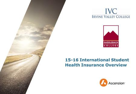 15-16 International Student Health Insurance Overview.