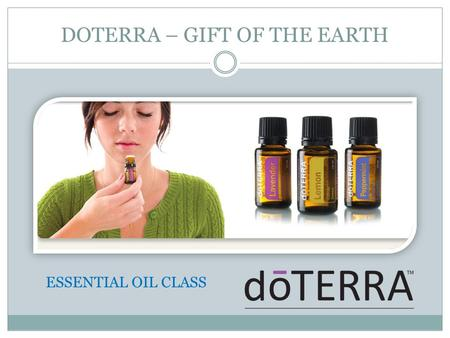 DOTERRA – GIFT OF THE EARTH