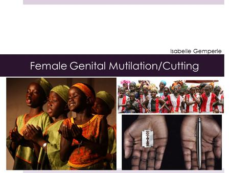 Female Genital Mutilation/Cutting Isabelle Gemperle.