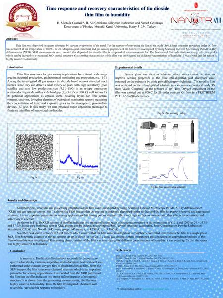 Time response and recovery characteristics of tin dioxide thin film to humidity H. Mustafa Çakmak*, H. Ali Çetinkara, Süleyman Kahraman and Samed Çetinkaya.