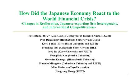 How Did the Japanese Economy React to the World Financial Crisis? -Changes in Reallocation, Japanese exporting firm heterogeneity, and International Competitiveness-
