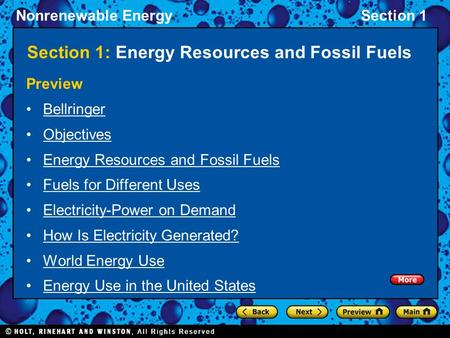 Nonrenewable EnergySection 1 Section 1: Energy Resources and Fossil Fuels Preview Bellringer Objectives Energy Resources and Fossil Fuels Fuels for Different.