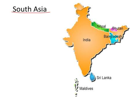South Asia. Geography Separated from the rest of Asia by mountains and bodies of water. Because of its size and location it is often called a Subcontinent.