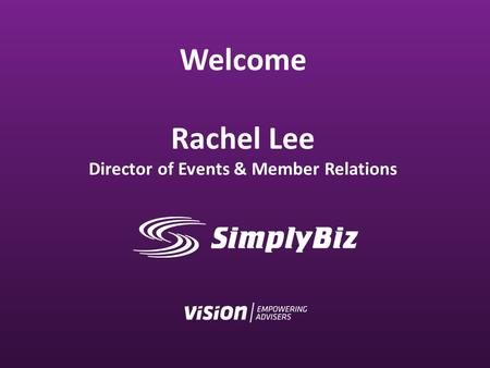 Welcome Rachel Lee Director of Events & Member Relations.