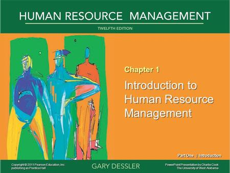 PowerPoint Presentation by Charlie Cook The University of West Alabama Chapter 1 Introduction to Human Resource Management Chapter 1 Introduction to Human.