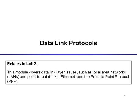 Data Link Protocols Relates to Lab 2.