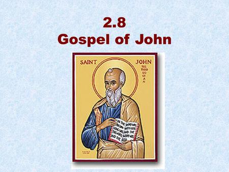 "2.8 Gospel of John. Prologue on ""the Word"" (1:1–19) Book of 7 signs (1:19–12:50) Book of glory about Jesus' death and resurrection (13:1–20:31) Appearances."