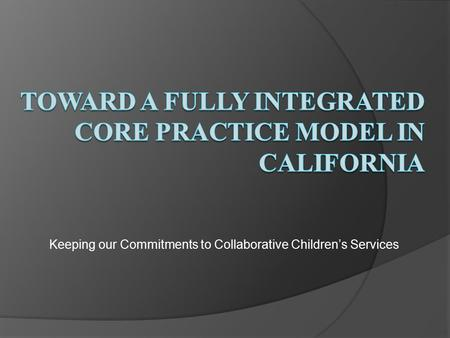 Keeping our Commitments to Collaborative Children's Services.