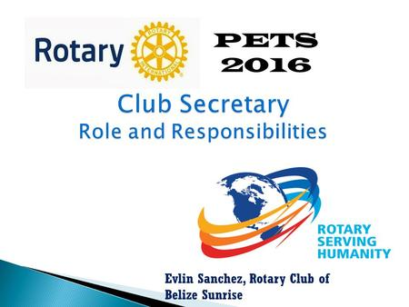 PETS 2016 Evlin Sanchez, Rotary Club of Belize Sunrise.