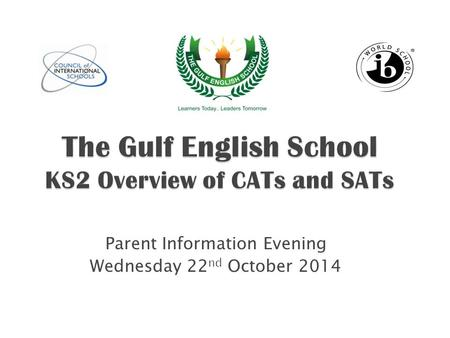 Parent Information Evening Wednesday 22 nd October 2014.