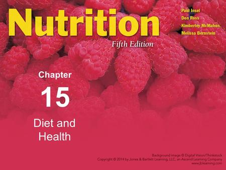 Diet and Health Chapter 15. Nutrition and Chronic Disease Healthy People 2020 Disease prevention/health promotion objectives Increase the quality and.