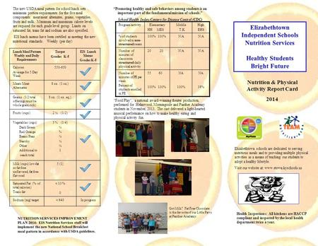 Nutrition & Physical Activity Report Card 2014 Elizabethtown schools are dedicated to serving nutritious meals and to providing multiple physical activities.