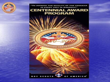 """2010—When Tradition Meets Tomorrow!"" Centennial Quality Awards Program ""To improve the QUALITY of program in every unit in America!"""
