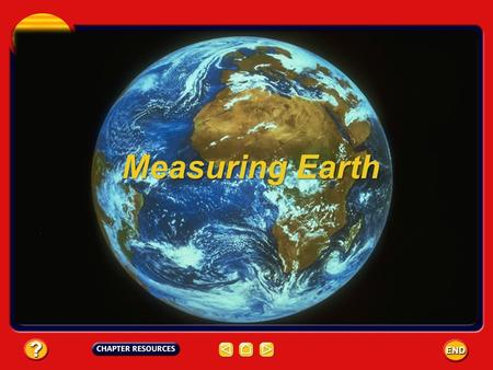 Measuring Earth.