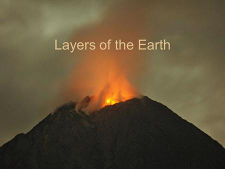 Layers of the Earth. Directions Take detailed notes about the different layers of the earth. Be sure to include: A Title Subtitles For Each Topic Drawings.