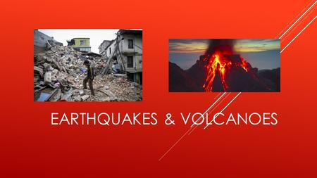 EARTHQUAKES & VOLCANOES. volcanoes Earth's volcanoes occur because its crust is broken into 17 major, rigid tectonic plates that float on a hotter, softer.