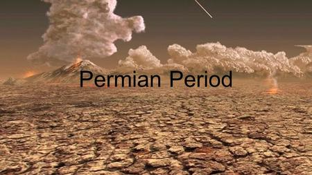 Permian Period. Length of Period and Climate 299 million to 251 million years ago (Bagley 2014) Temperatures gradually became warmer throughout the period.