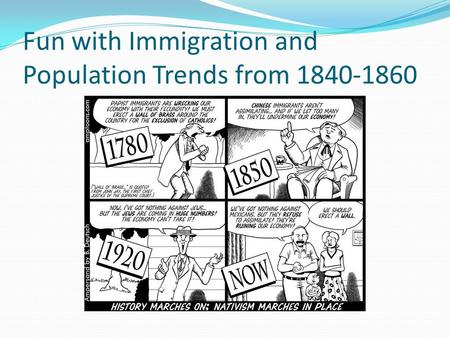 Fun with Immigration and Population Trends from 1840-1860.