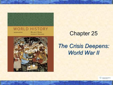 The Crisis Deepens: World War II Chapter 25. I. Retreat from Democracy: Dictatorial Regimes  A. Stepping Back from Democracy  B. The Birth of Fascism.