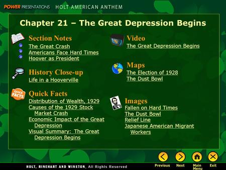 Chapter 21 – The Great Depression Begins Section Notes The Great Crash Americans Face Hard Times Hoover as President Video The Great Depression Begins.