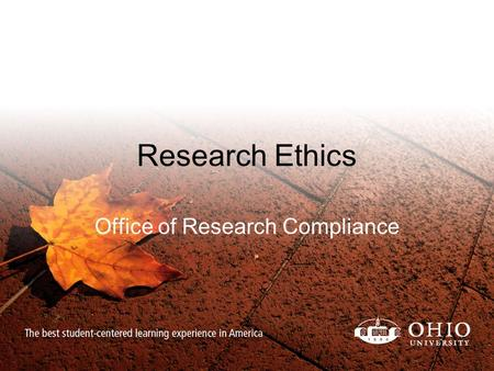 Research Ethics Office of Research Compliance. Responsible Conduct of Research (RCR) Covers 9 content areas –Animal Subjects (IACUC) –Human Subjects (IRB)