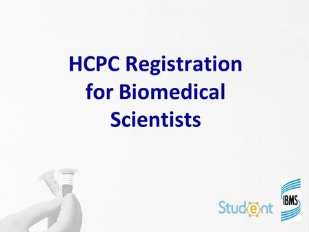 "HCPC Registration for Biomedical Scientists. Did you know.. ? ""Biomedical scientist"" is a protected title Anyone using the title ""biomedical scientist"""