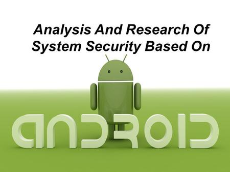 Analysis And Research Of System Security Based On.