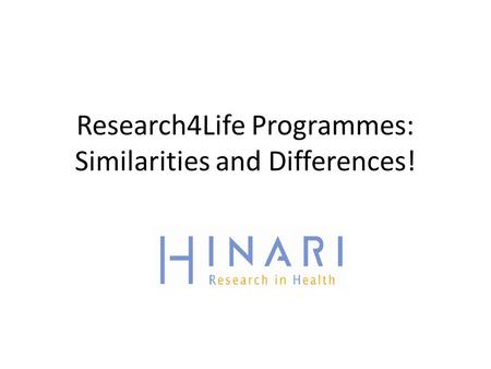 Research4Life Programmes: Similarities and Differences!