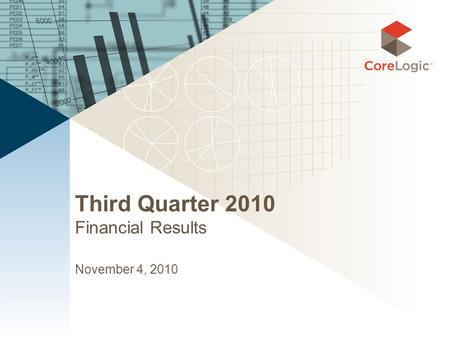Third Quarter 2010 Financial Results November 4, 2010.
