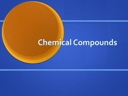 Chemical Compounds. How is a chemical compound made? How is a chemical compound made? Mixture vs. chemical compound Mixture vs. chemical compound A compound.