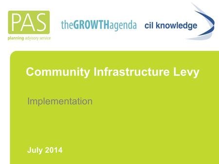 Community Infrastructure Levy Implementation July 2014.