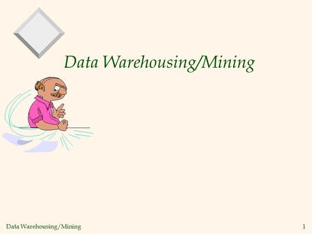 Data Warehousing/Mining 1. 2 Chapter 1. Introduction v Motivation: Why data mining? v What is data mining? v Data Mining: On what kind of data? v Data.