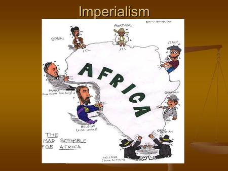 Imperialism. 1. Imperialism The takeover of a country or territory by a stronger nation with the intent of dominating the political, economic, and social.
