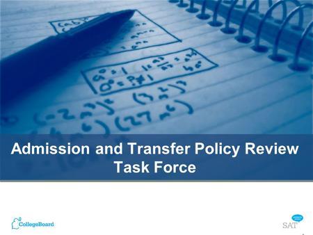 Admission and Transfer Policy Review Task Force 1.